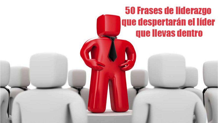 50 frases de liderazgo