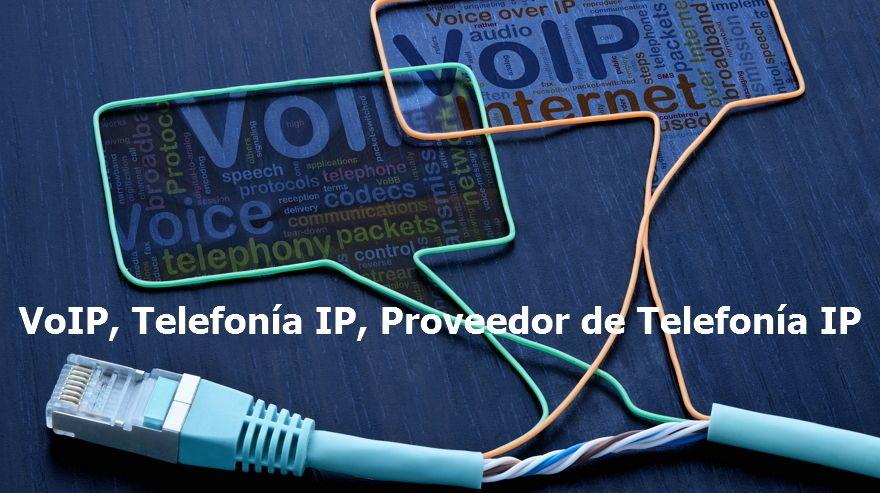 VoIP Telefonia IP Proveedores Telefonia Ip